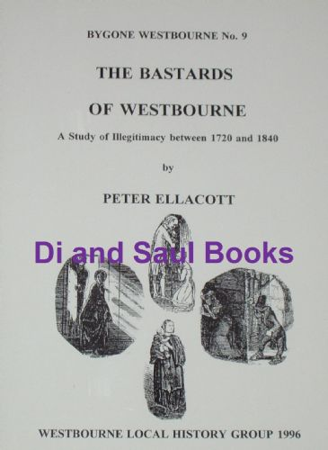 The Bastards of Westbourne, by Peter Ellacott